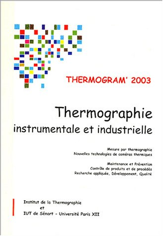 Thermogram' 2003 : Thermographie instrumentale et industrielle
