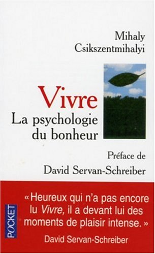 Vivre : La psychologie du bonheur
