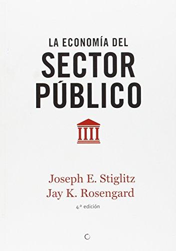 La Economía Del Sector Público por Joseph E. Stiglitz