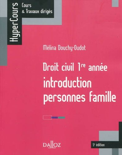 Droit civil 1re année : Introduction Personnes Famille