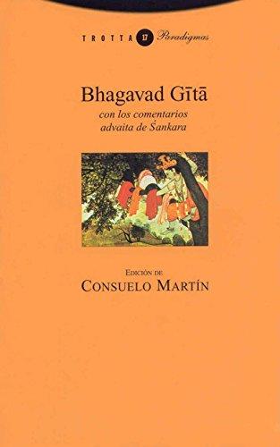 Bhagavad Gita: con los comentarios advaita de Sankara (Paradigmas)