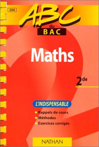 ABC du bac mathématiques, niveau seconde