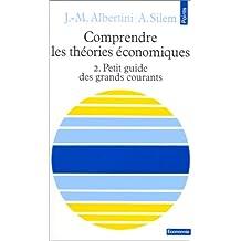 Comprendre les théories économiques, tome 2