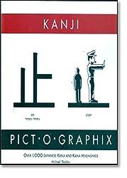 Kanji Pict-O-Graphix: Over 1,000 Japanese Kanji and Kana Mnemonics