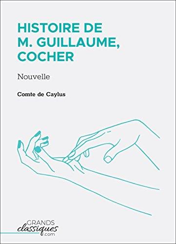 Histoire de M. Guillaume, cocher: Nouvelle