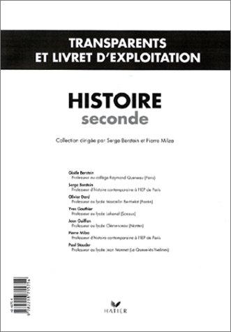 Histoire, Seconde. Transparents et livret d'exploitation