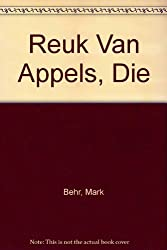Reuk Van Appels, Die