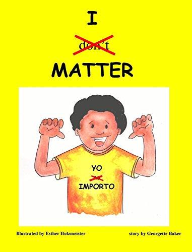 Yo Importo/ I Matter
