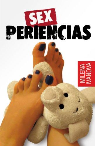 Sexperiencias (los hombres en mis pies) por Milena Ivanova