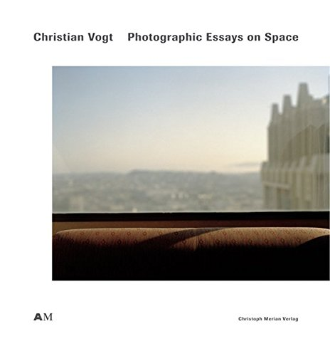 Christian Vogt Photographic Essays on Space