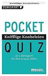 Pocket Quiz Knifflige Knobeleien: 50 x Denksport für Ihre grauen Zellen