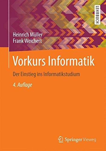 Vorkurs Informatik: Der Einstieg ins Informatikstudium