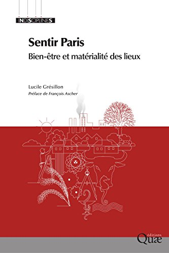 Sentir Paris: Bien-tre et matrialit des lieux