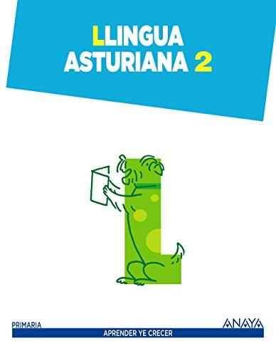 Llingua asturiana 2 (aprender ye crecer)