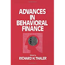 Advances in Behavioral Finance (The Roundtable series in behavioral economics)