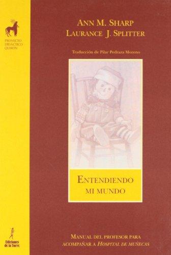Entendiendo mi mundo : (manual para acompañar a Hospital de muñecas)