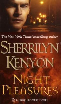 Night Pleasures (Dark-Hunter, Book 2)