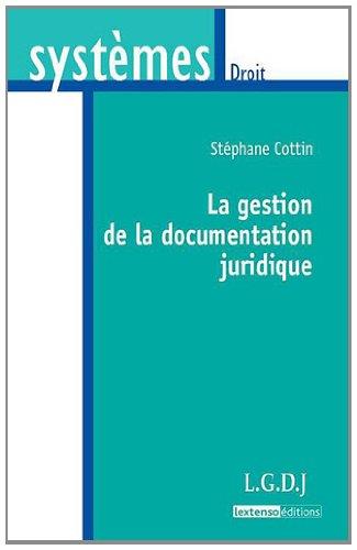 La gestion de la documentation juridique par Stéphane Cottin