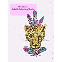 Mandala Adult Coloring Book: Beautiful coloring book for adults with 100 detailed mandalas for stress relief and good mood