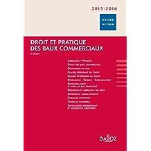 Droit et pratique des baux commerciaux 2015/2016 - 4e éd.: Dalloz Action