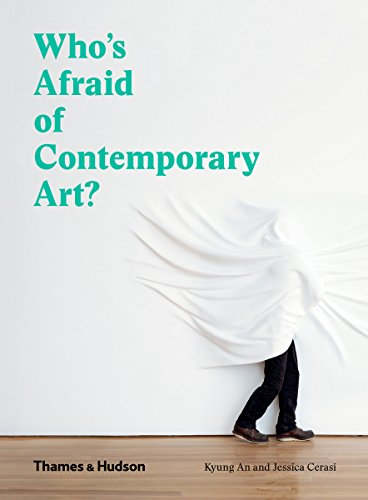 Who's Afraid of Contemporary Art? (English Edition) por Kyung An