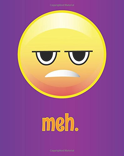meh. Blank Emoji Writing Journal: - Funny Emoji Writing Book - 8 x 10 inches, 160 Page Sturdy Softcover Journal, ... Teens, Adults, Journaling, Notes and School - Made in the USA