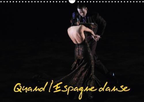 Quand L'espagne Danse 2018: Le Ballet National D'espagne Est Specialise En Danse Classique Et Regionale Espagnole Et Dans Le Flamenco
