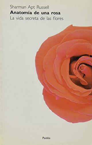 Anatomia de una Rosa por Sharman Apt Russell