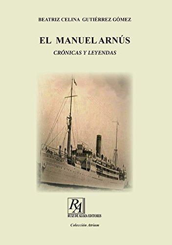 EL MANUEL ARNÚS.: CRÓNICAS Y LEYENDAS (Colección Atrium)