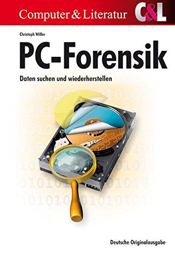 PC-Forensik: Daten suchen und wiederherstellen