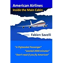American Airlines: Inside the Main Cabin by Fabien Savelli (2015-01-25)