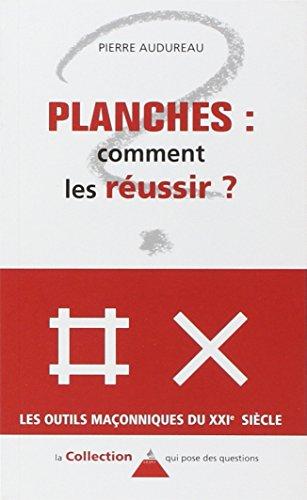 Planches : comment les réussir ? par Pierre Audureau