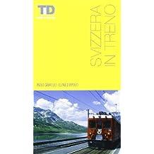 Svizzera in treno