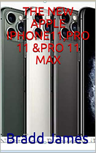 THE NEW APPLE IPHONE11,PRO 11 &PRO 11 MAX (English Edition) eBook ...