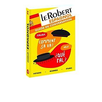 Le Robert - Guide de conversation Espagnol