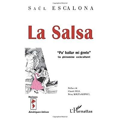 LA SALSA Pa'bailar mi gente'': Un phénomène socioculturel