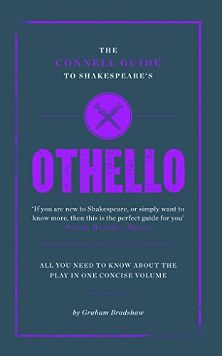 The Connell Guide to Shakespeare's Othello (Advanced study text guide)