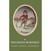 On the Origin of Hockey (English Edition)