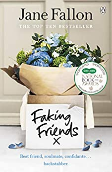 Faking Friends: THE SUNDAY TIMES BESTSELLER by [Fallon, Jane]