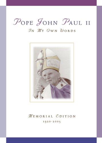 Pope John Paul Ii In My Own Words