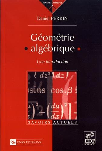 Gomtrie algbrique. Une introduction
