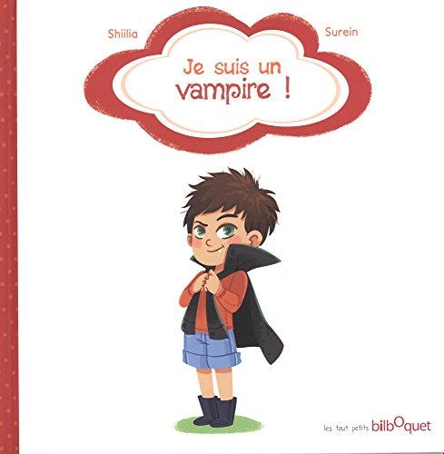 Je suis un vampire !