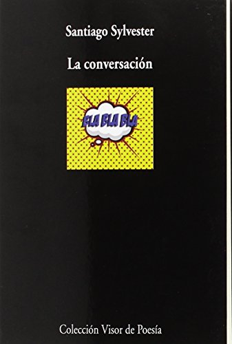 La conversación (visor de Poesía) por Santiago Sylvester