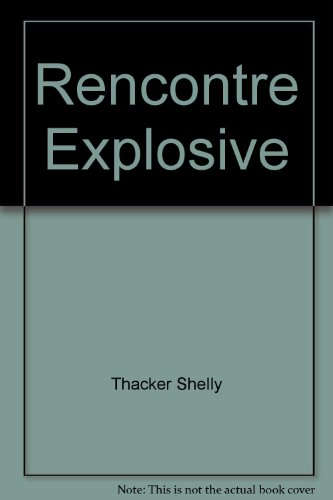 Rencontre Explosive [Pdf/ePub] eBook