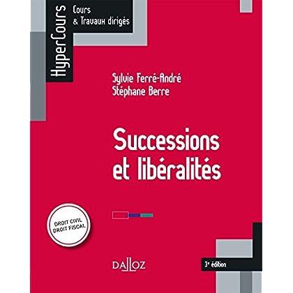 Successions et libéralités - 3e éd.