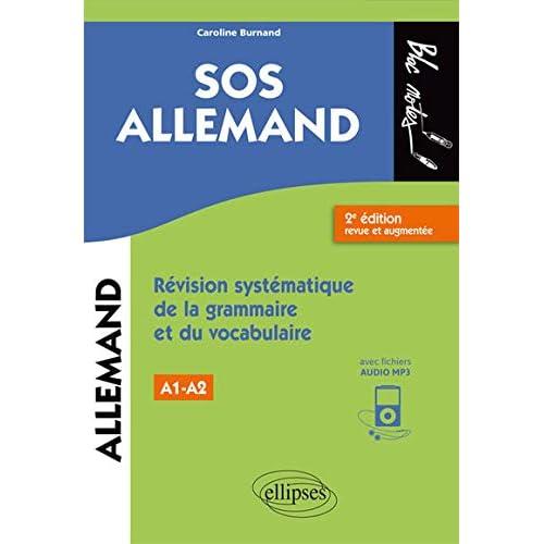 SOS allemand. Révision systématique de la grammaire et du vocabulaire. Niveau 1 (A1-A2) - 2e édition revue et augmentée (fichiers audio)