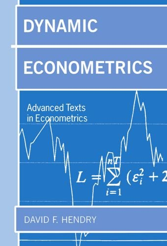 Dynamic Econometrics (Advanced Texts in Econometrics)