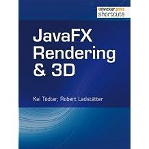 JavaFX Rendering & 3D (shortcuts 74)