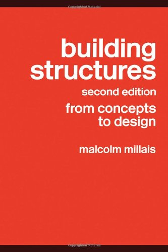 Building Structures: From Concepts to Design par Malcolm Millais