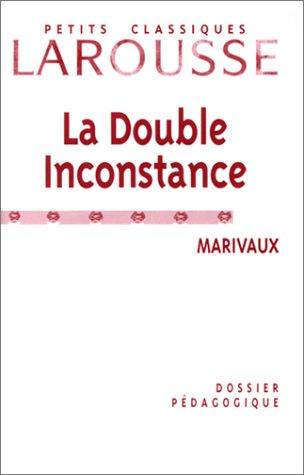 La double inconstance. Dossier pédagogique